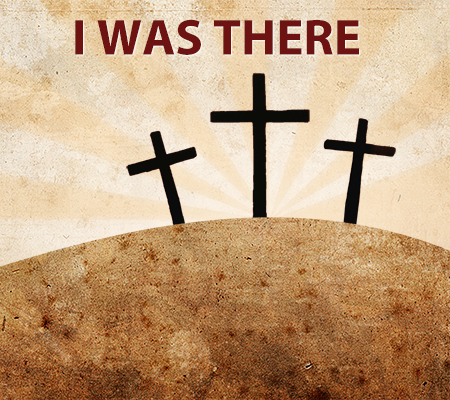 An Easter Special – I Was There